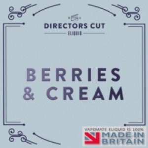 Berries and Cream Directors Cut UK E Liquid